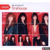 playlist: the very best of firehouse