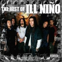 the best of ill nino