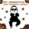 江南style dirt monkey remix (single)