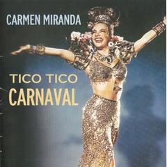 tico tico carnival