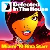 defected in the house miami '10 mixed by riva starr mixtape