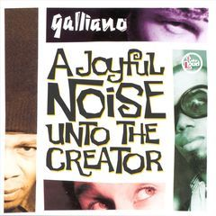 ajoyful noise unto the creator