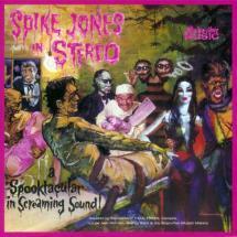 spike jones in hi-fi (spike jones in stereo)