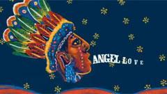 Angel Love (Come For Me)