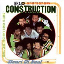 get up to get down: brass construction s funky feeling