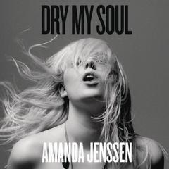 dry my soul
