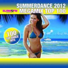 summerdance 2012 megamix top 100-100 top dance hits