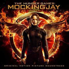 the hunger games: mockingjay, pt. 1 (original motion picture soundtrack)(饥饿游戏3:嘲笑鸟(上)) 原声大碟