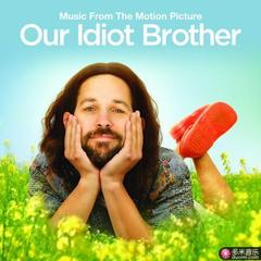 our idiot brother(original motion picture soundtrack)