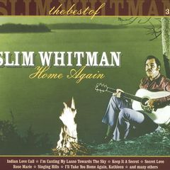 home again: the best of slim whitman