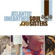 atlantic unearthed - soul sisters