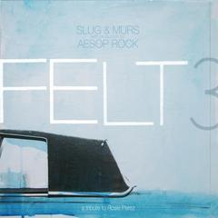 felt 3: a tribute to rosie perez [clean version]