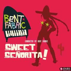 sweet señorita