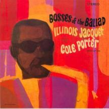 bosses of the ballad: illinois jacquet plays cole porter