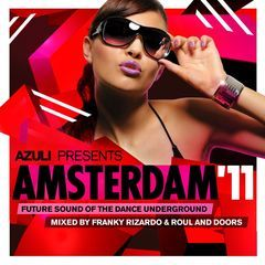 azuli presents amsterdam '11 mixed by franky rizardo & roul and doors