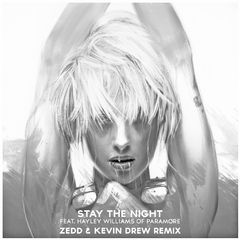 stay the night (zedd & kevin drew extended remix)
