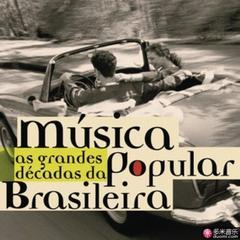 as grandes dēcadas da mūsica popular brasileira