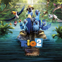 rio 2 music from the motion picture