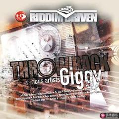riddim driven: throwback giggy