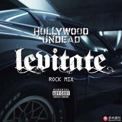levitate rock mix