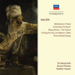 walton: belshazzar's feast; coronation te deum; choral works; songs
