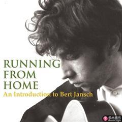 running from home - an introduction to bert jansch
