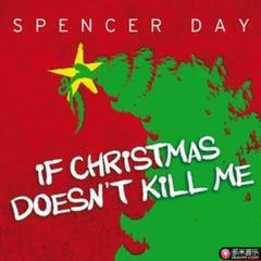 if christmas doesn't kill me